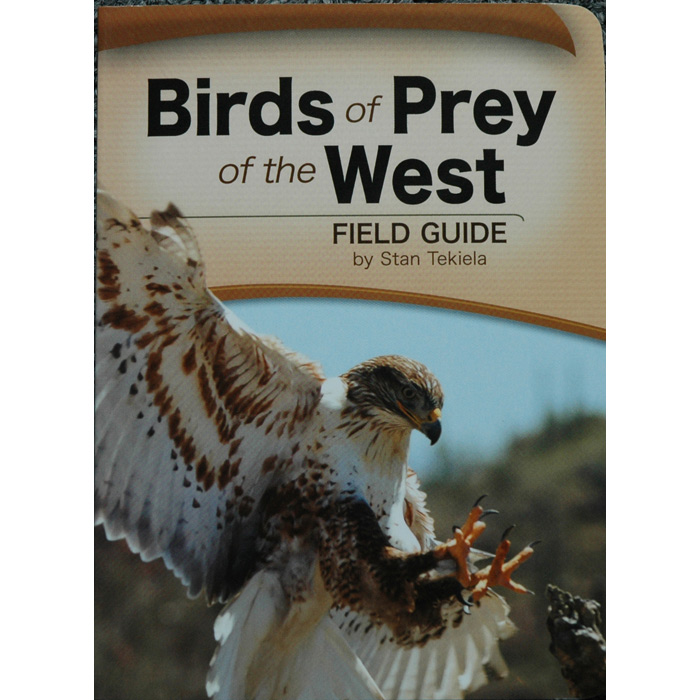 Birds of Prey of the West Field Guide